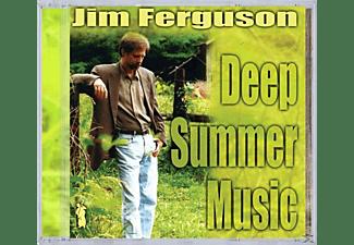 Jim Ferguson - DEEP SUMMER MUSIC  - (CD)