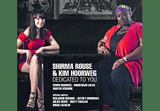 ROUSE, SHIRMA / HOORWEG, KIM - Dedicated To You  - (CD)