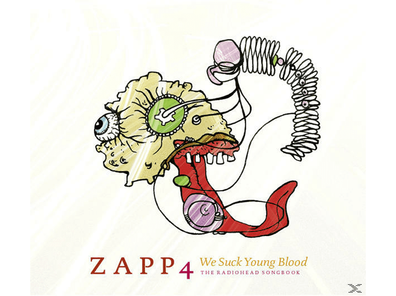 Zapp 4 - We Suck Young Blood-The Radiohead [CD]