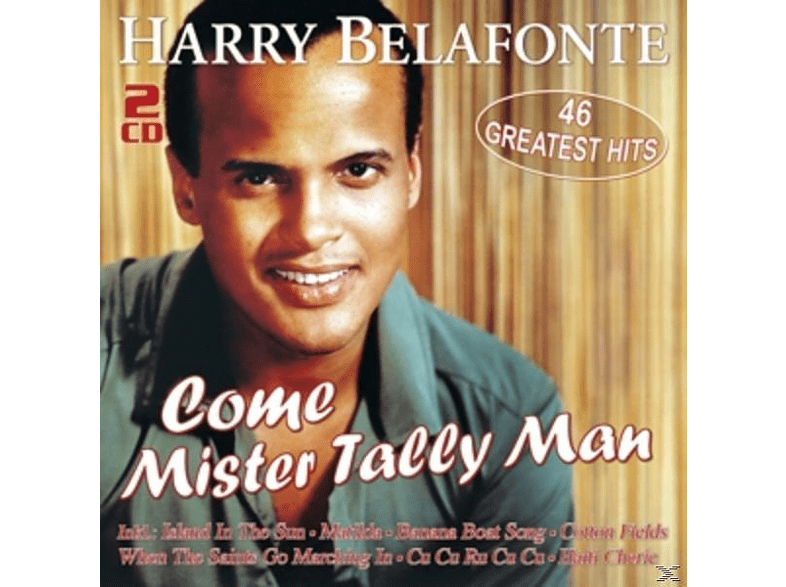 Harry Belafonte - Come Mister Tally Man-46 Greatest Hits [CD]