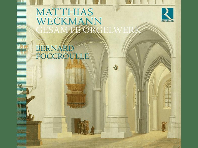 Bernard Foccroulle, Matthias Weckmann - Die Orgelwerke [CD]