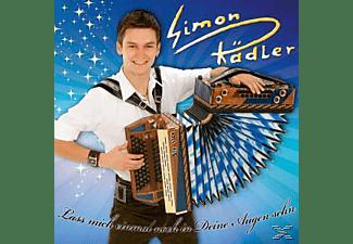 Simon Rädler - Lass mich einmal noch in deine Augen sehen  - (CD)