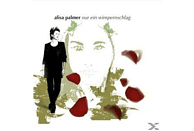 Alisa Palmer - Nur Ein Wimpernschlag [CD]