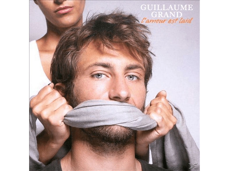 Guillaume Grand - L´amour Est Laid [CD]