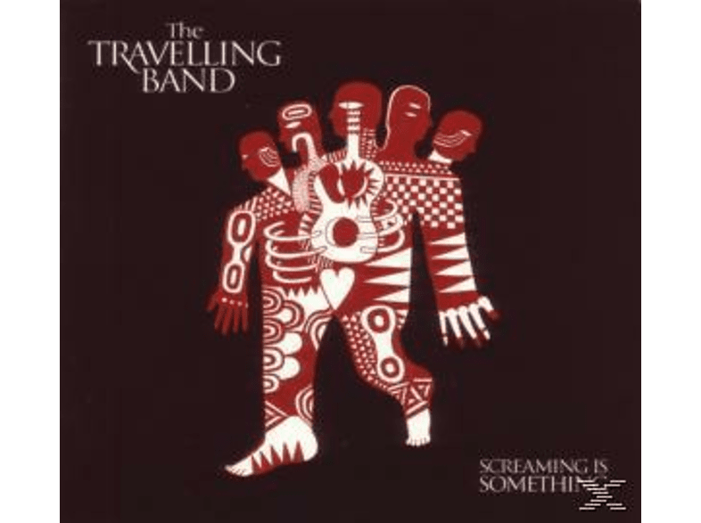 Travelling Band - Screaming Is Something [CD]