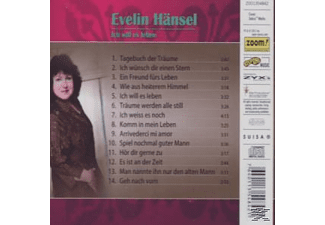 Evelin Hänsel - Ich Will Es Leben  - (CD)