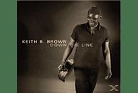 Keith B. Brown - Down The Line [CD]