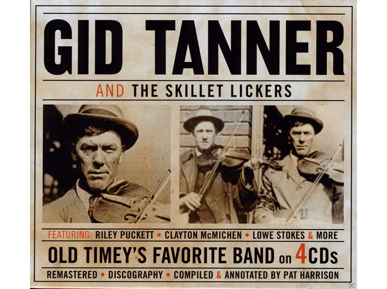 Gid Tanner, The Skillet Lickers - Old Timey's Favourite Band [CD]
