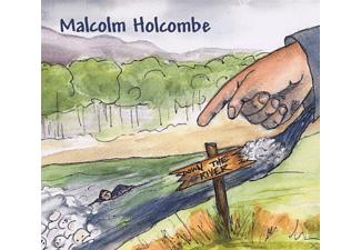Malcolm Holcombe - Down The River  - (CD)
