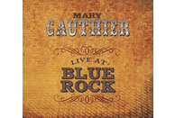 Mary Gauthier - Live At Blue Rock [CD]