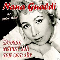 Nana Gualdi - Darum Träum' Ich Nur Von Dir-50 Große Erfolge [CD]