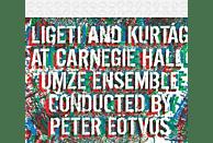 Peter Umze Chamber Ensemble & Eötvös, Umze Chamber Ensemble - Ligeti And Kurtág At Carnegie Hall [CD]