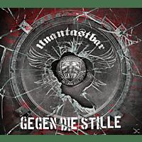 Unantastbar - Gegen Die Stille [CD]