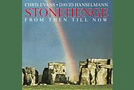 Chris Evans, David Hanselmann - Stonehenge (From Then Till Now) [CD]
