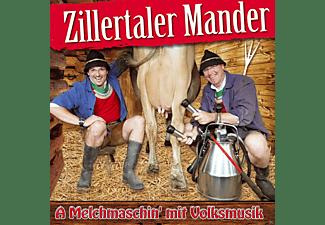 Zillertaler Mander - A Melchmaschin' Mit Volksmusik  - (CD)