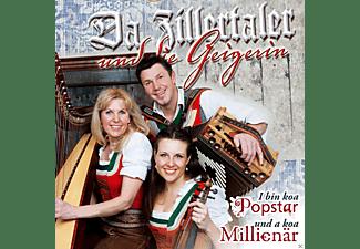 Da Zillertaler Und Die Geigerin - I Bin Koa Popstar Und A Koa Millionär  - (CD)