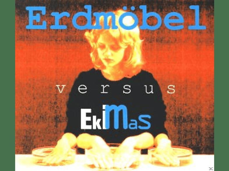 Erdmöbel - Erdmöbel Versus Ekimas [CD]