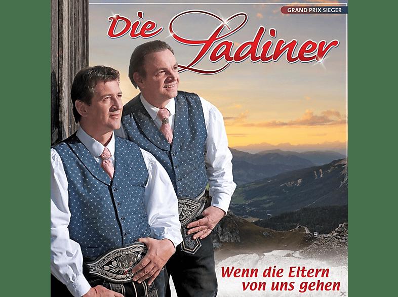 Die Ladiner - Wenn Die Eltern Von Uns Gehen [CD]