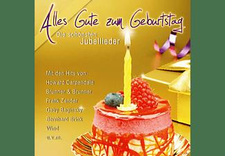 VARIOUS - Alles Gute Zum Geburtstag - Die Schönsten Jubellieder  - (CD)