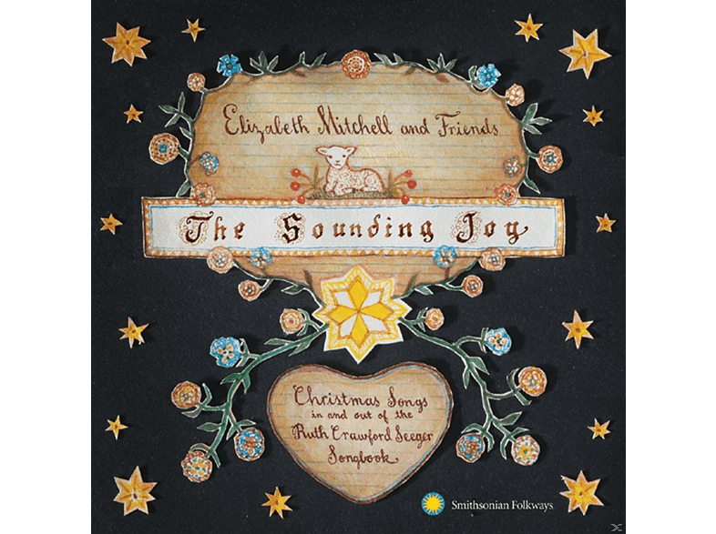 Elizabeth Mitchell & Friends - The Sounding Joy: Christmas Songs In And Out Of The Ruth Crawford Seeger Songbook [CD]