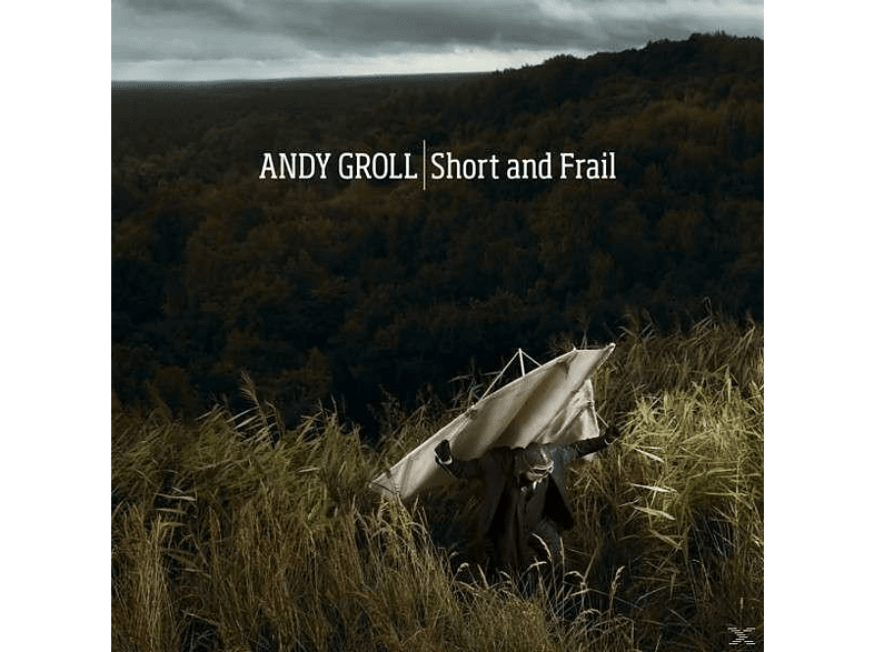 Andy Groll - Short And Frail [CD]