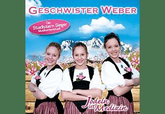 Geschwister Weber - Jodeln Ist Medizin  - (CD)