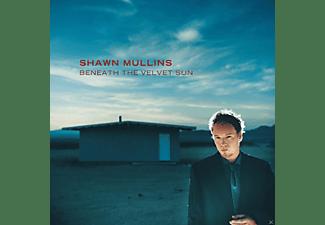 Shawn Mullins - Beneath The Velvet Sun  - (CD)