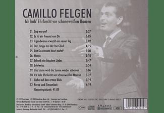Camillo Felgen - Ich Hab' Ehrfurcht Vor Schneeweissen Haaren  - (CD)