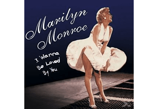Marilyn Monroe - I Want To Be Loved By You  - (CD)