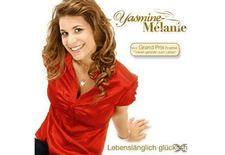 Yasmine Melanie - Lebenslänglich glücklich  - (CD)
