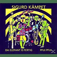 Sigurd Kämpft - Da Elefant Is Fertig/Pfui Pfui [CD]