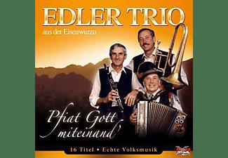 Edler Trio Aus Der Eisenwurzn - Pfiat Gott Miteinand'  - (CD)