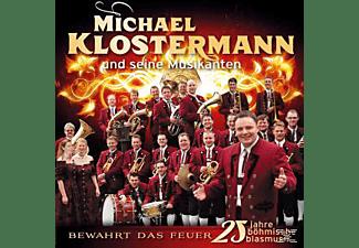 Klostermann Michael - Bewahrt Das Feuer-25 Jahre Böhmische Musik  - (CD)