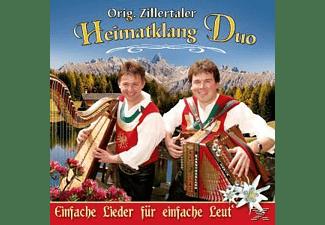ORIG.ZILLERTALER HEIMATKLANG DUO, Orig. Zillertaler Heimatklang Duo - Einfache Lieder für einfache Leut'  - (CD)