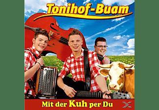Tonihof-buam - Mit der Kuh per Du  - (CD)