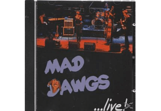 Mad Dawgs - ...Live!  - (CD)