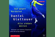 Gut gegen Nordwind & Alle sieben Wellen - (CD)