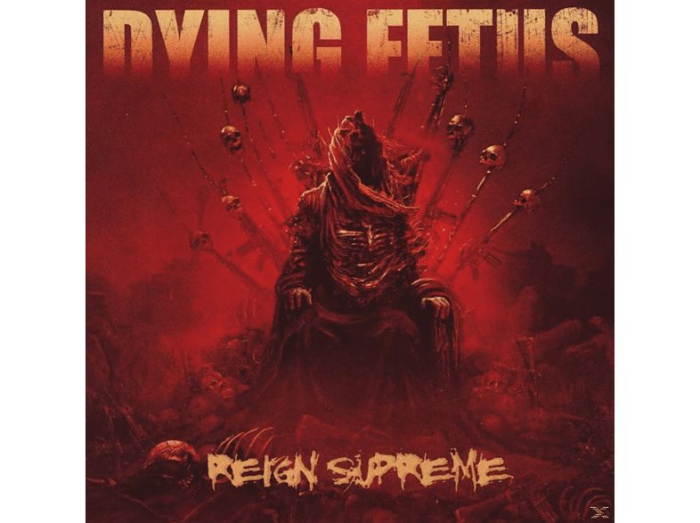 Dying Fetus - Reign Supreme [CD]