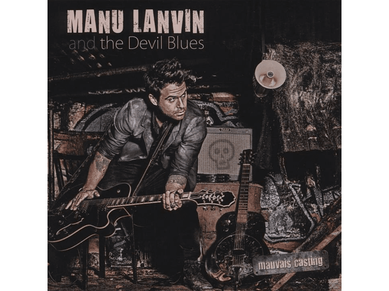 Manu Lanvin, Devil Blues - Mauvais Casting [CD]