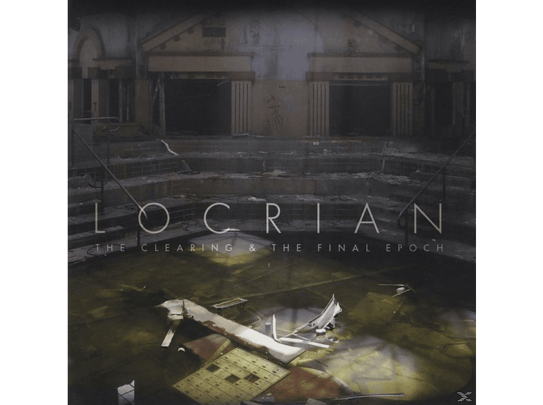 Locrian - The Clearing & The Final Epoch [CD]
