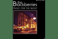 Blackberries - Music For The Night [CD]