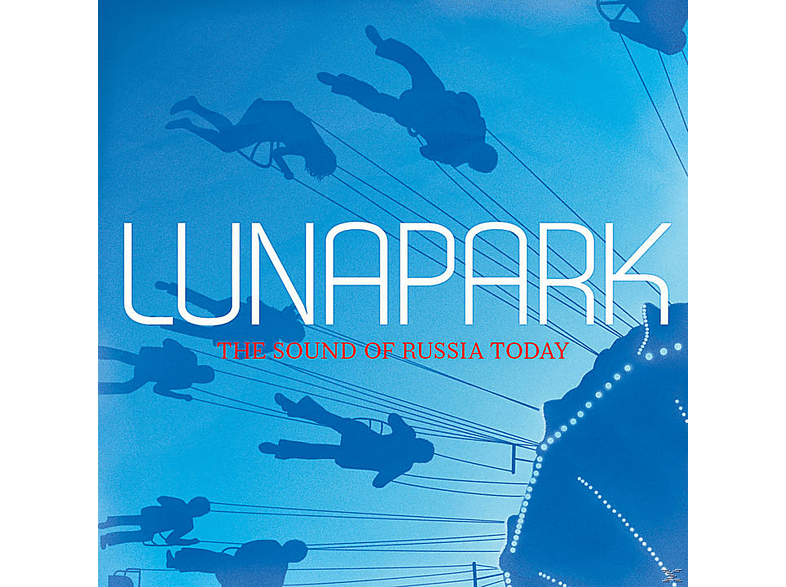 VARIOUS - Lunapark-The Sound Of Russia Today [CD]