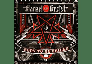 Hanzel Und Gretyl - Born To Be Heiled  - (CD)