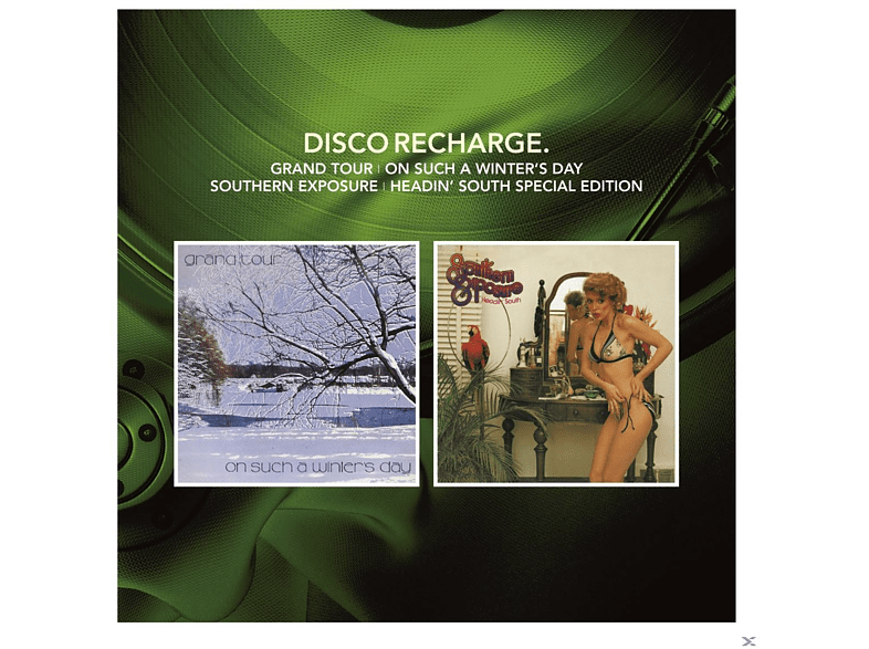 Grand Tour, Southern Exposure - Disco Recharge: On Such A Winter's Day Headin' South (Special Edition) [CD]