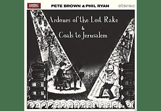 Phil Ryan, Pete Brown - Ardours Of The Lost Rake &  Coals to Jerusalem  - (CD)