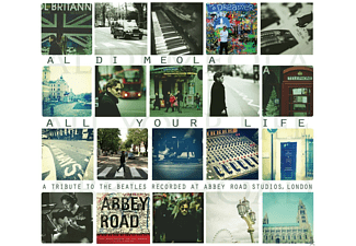 Al Di Meola - All Your Life - A Tribute to The Beatles - (CD)