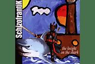 Schizofrantik - The Knight On The Shark [CD]