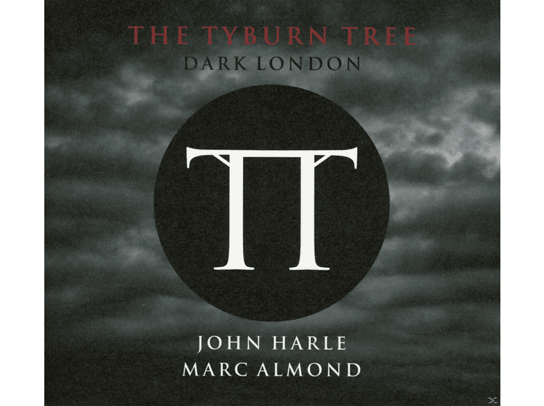 John Harle, Marc Almond - The Tyburn Tree - Dark London [CD]