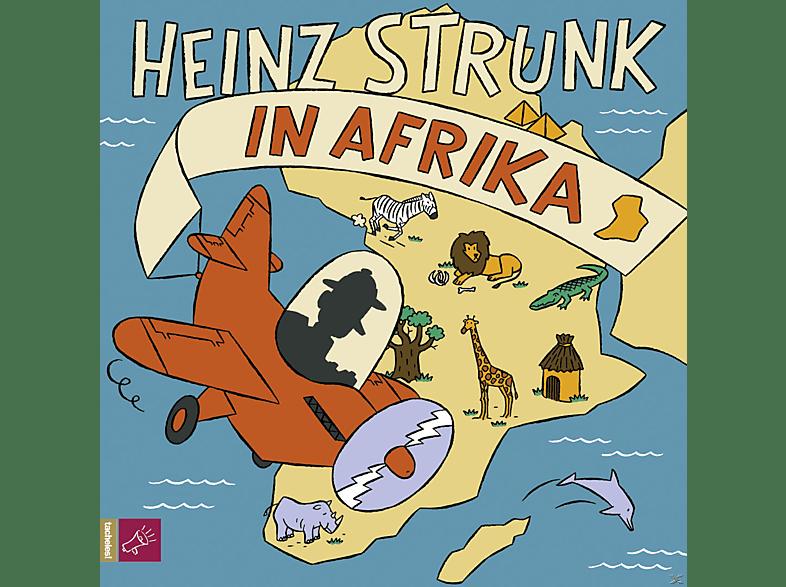 HEINZ STRUNK IN AFRIKA - (CD)