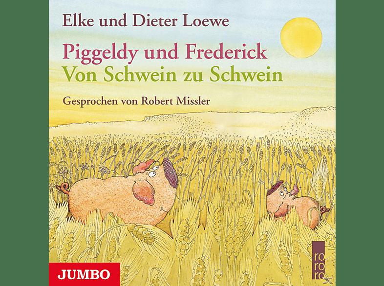 Piggeldy und Frederick - Von Schwein zu Schwein - (CD)